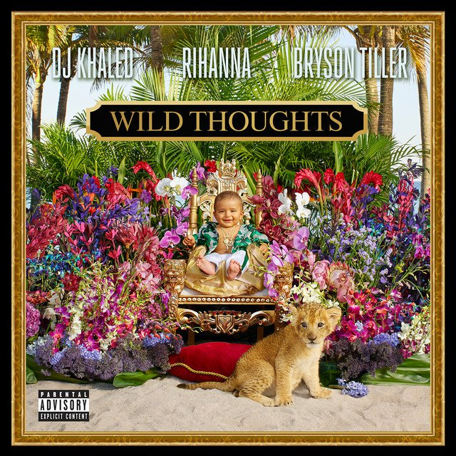 DJ Khaled – Wild Thoughts ft Rihanna